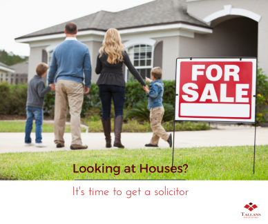 Looking at Properties? It's Time to Get a Solicitor